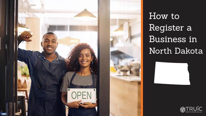 Register a business in North Dakota.