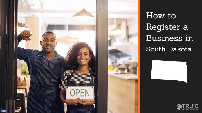 Register a business in South Dakota.