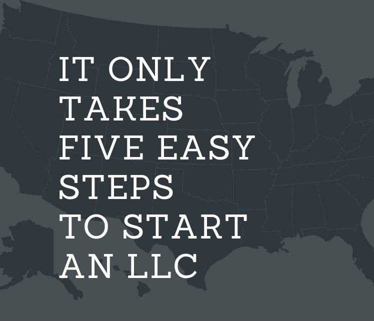 Five Easy Steps to Start an LLC